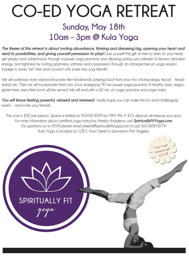 2014 Yoga Retreat with Amelia Andaleon in Port Angeles May 18th at Kula Yoga studio.